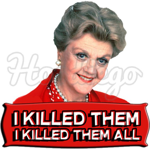 Jessica Fletcher I killed them all TV Movie parody Murder She Wrote T Shirt